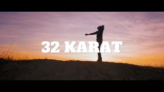32 Karat Ft. B Mak - Bushe