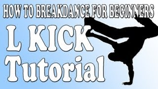 How to Breakdance for Beginners | L Kick Freeze (Freeze Basics)