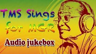 T.M. Soundararajan Sings for M.G.R | Best Old Tamil Songs Jukebox | MGR & TMS Hits