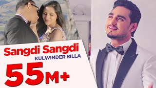 Sangdi Sangdi | Kulwinder Billa | Full Song HD |  Japas Music