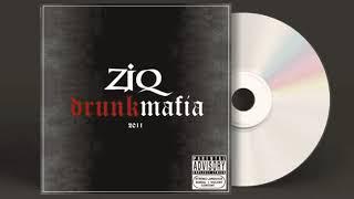 ZiQ / Drunk Mafia - Бог Сильней Нас