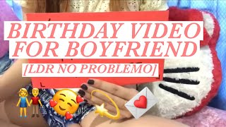 Birthday wishes Video for Boyfriend (birthday video for long distance relationship)