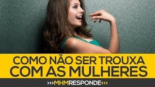⚫ Como NÃO SER TROUXA nos relacionamentos (com Dora Figueiredo)