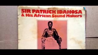 Sir Patrick Idahosa - Efewedo (Benin Music, Nigerian music)
