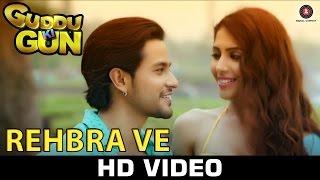 Rehbra Ve - Guddu Ki Gun | Mohit Chauhan & Shweta Pandit | Kunal Kemmu