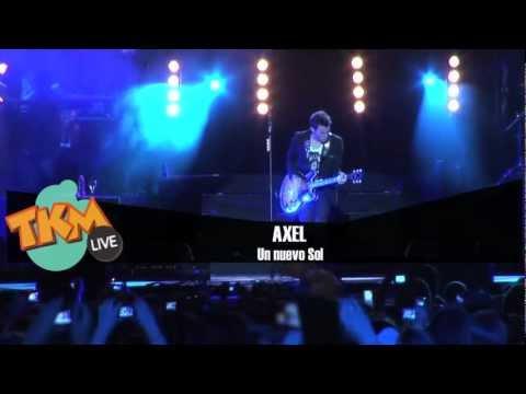 Axel en concierto Un Nuevo Sol Tkm Live