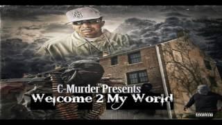 C-Murder - Welcome 2 My World ft Gillie Da Kid