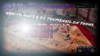 How To Make A 2k Thumbnail On Phone (Android)