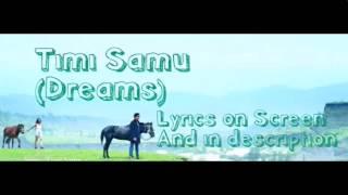 Timi samu lyrics song (dreams movie)