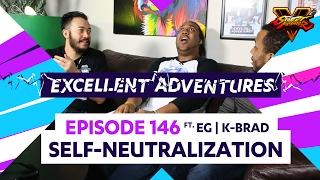 SELF-NEUTRALIZATION ft. EG K-BRAD! The Excellent Adventures of Gootecks & Mike Ross Ep. 146 (SFV S2)