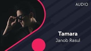 Janob Rasul - Tamara | Жаноб Расул - Тамара (music version)