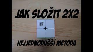 Nejjednodušší návod na rubikovu kostku 2x2