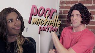 105. Poor Michelle: Part 2 (feat. Alx James)