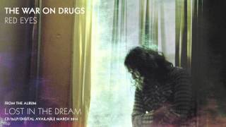 The War On Drugs -