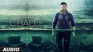 Arsh Maini: Challe Audio Song | Goldboy | Latest Punjabi Song 2016 | T-Series Apnapunjab
