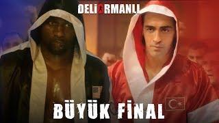 Deliormanlı - Büyük Final Maçı