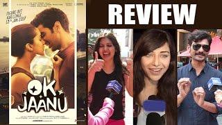 Ok Jaanu Public Review - Aditya Roy Kapoor,Shraddha Kapoor