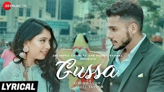 Gussa - Lyrical | BIG Dhillon Feat. Niti Taylor