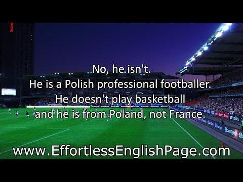 "Effortless English - Mini Story ""Robert Lewandowski"""