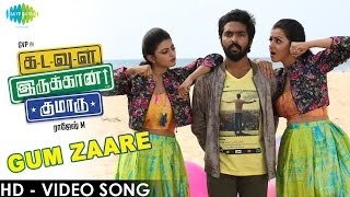 Kadavul Irukaan Kumaru - Gum Zaare HD Video Song | G.V.Prakash Kumar | Anandhi | Nikki Galrani
