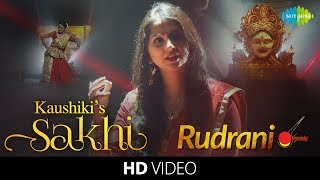 Kaushiki's Sakhi - Rudrani Full Song | Classical Vocal | Hindustani Music & Dance