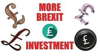 😃 Brexit - Another £300 Million Invested in the UK 😃