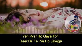 Is pyaar se meri taraf karaoke with synced lyrics