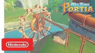My Time at Portia - Crafting Trailer - Nintendo Switch
