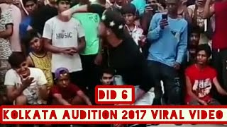 DID Dance India Dance 6: Kolkata Audition 2017 Viral Video Watch Now
