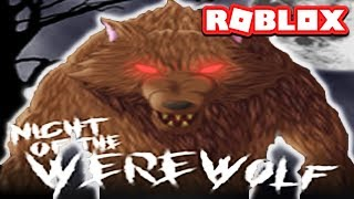 SURVIVE & KILL THE WEREWOLVES / Roblox / Night Of The Werewolves - Episode #1