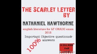 The Scarlet Letter by Hawthorne ..Objective questions & answers for LT 2018