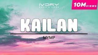 MYMP | Kailan | Official Lyric Video