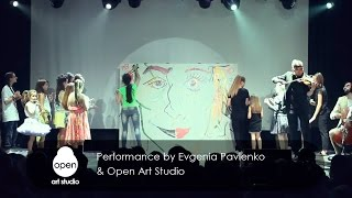Performance by Evgenia Pavlenko & Open Art Studio
