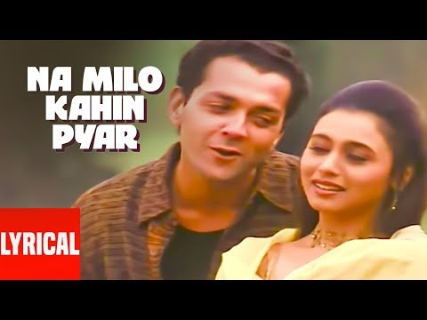 Xxx Mp4 Na Milo Kahin Pyar Lyrical Video Badal Sonu Nigam Kavita Krishnamurthy 3gp Sex