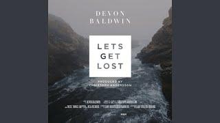Let's Get Lost (Devon Baldwin Rework)