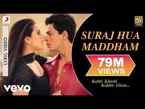 Xxx Mp4 Suraj Hua Maddham Lyric Kabhi Khushi Kabhie Gham Shah Rukh Khan Kajol 3gp Sex