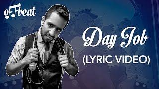 Offbeat - Day Job (Lyric Video)