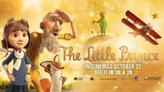 THE LITTLE PRINCE - Official Trailer