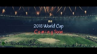 World Cup 2018 - Promo ᴴᴰ