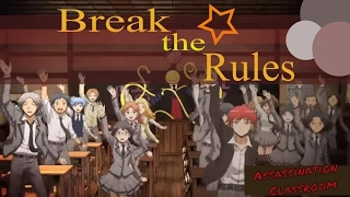 Assassination Classroom - AMV ~ Break The Rules