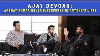Ajay Devgan : 'Akshay Kumar never interferes in anyone's life!' #TotalDhamaal