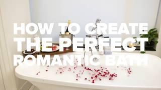 How to Create the Perfect Romantic Bath (feat. Bathorium)