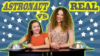 Astronaut vs Real Food Challenge! (Haschak Sisters)