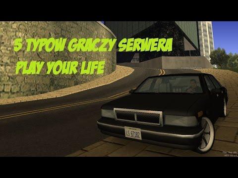 5 Typowych Graczy serwera Play Your Life #2