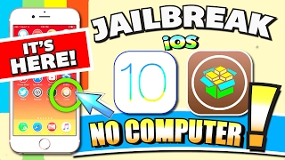iOS 10 - 10.2 JAILBREAK (NO COMPUTER) on iPhone, iPad, iPod (Jailbreak iOS 10 Without Computer!!!)