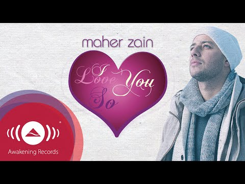 Maher Zain - I Love You So | Official Lyric Video mp3