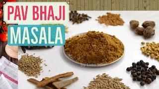 Pav Bhaji Masala Recipe - Make Pav Bhaji Masala Powder at Home - In an Easy & Quick Way