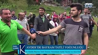 Ayder'de Bayram Yoğunluğu- KARTV Özel Haber