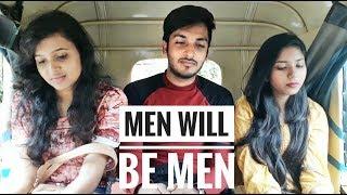 Men Will Be Men Part-1