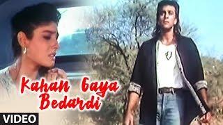 Kahan Gaya Bedardi - Bewafa Sanam 'Sonu Nigam' (Sad Indian Song)